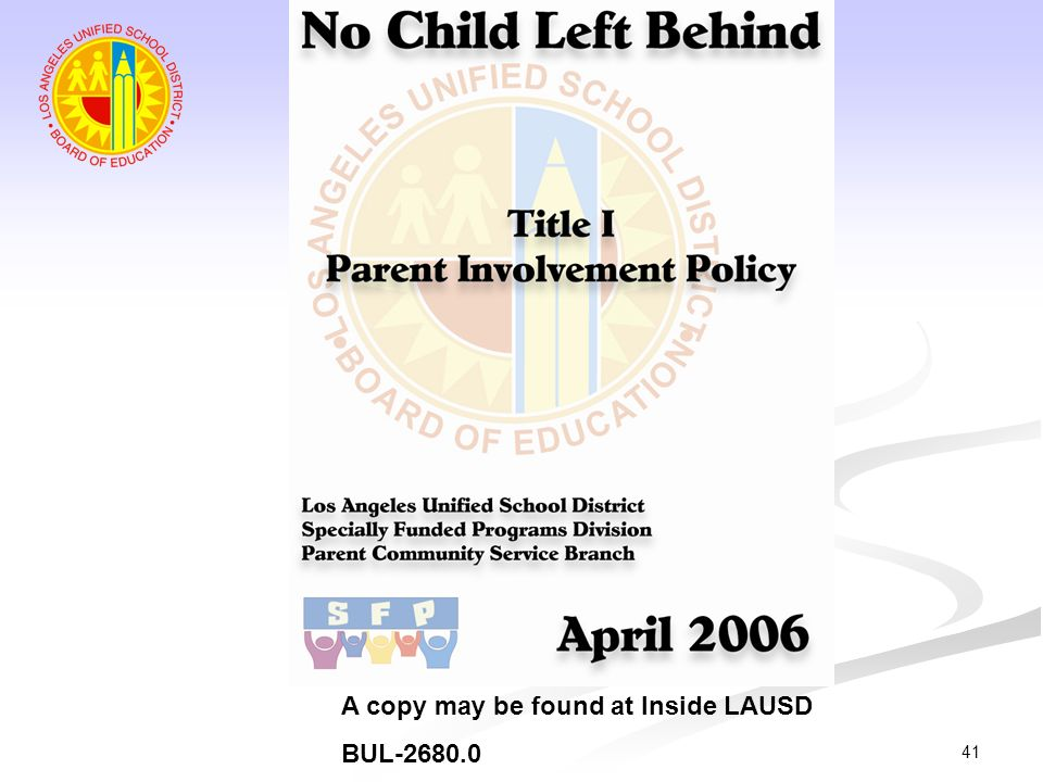 41 A copy may be found at Inside LAUSD BUL-2680.0