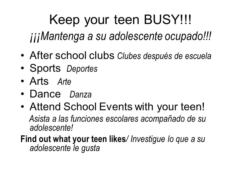 Keep your teen BUSY!!.¡¡¡ Mantenga a su adolescente ocupado!!.