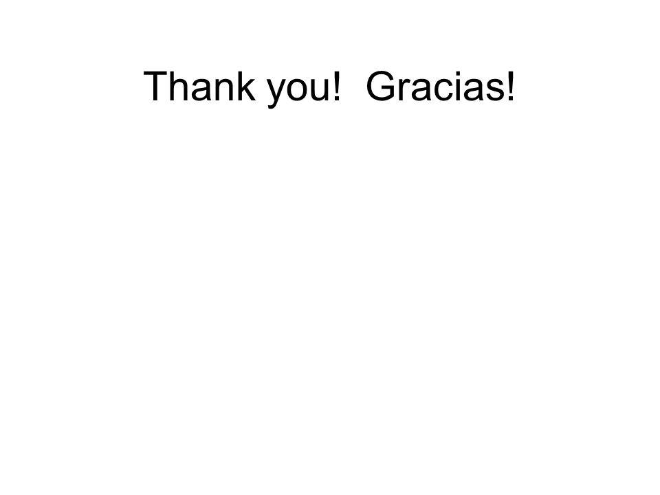 Thank you! Gracias!