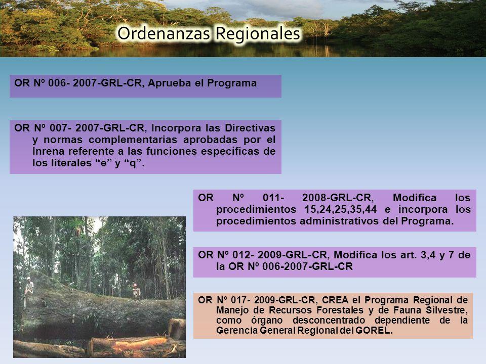 OR Nº 006- 2007-GRL-CR, Aprueba el Programa OR Nº 007- 2007-GRL-CR, Incorpora las Directivas y normas complementarias aprobadas por el Inrena referente a las funciones específicas de los literales e y q.