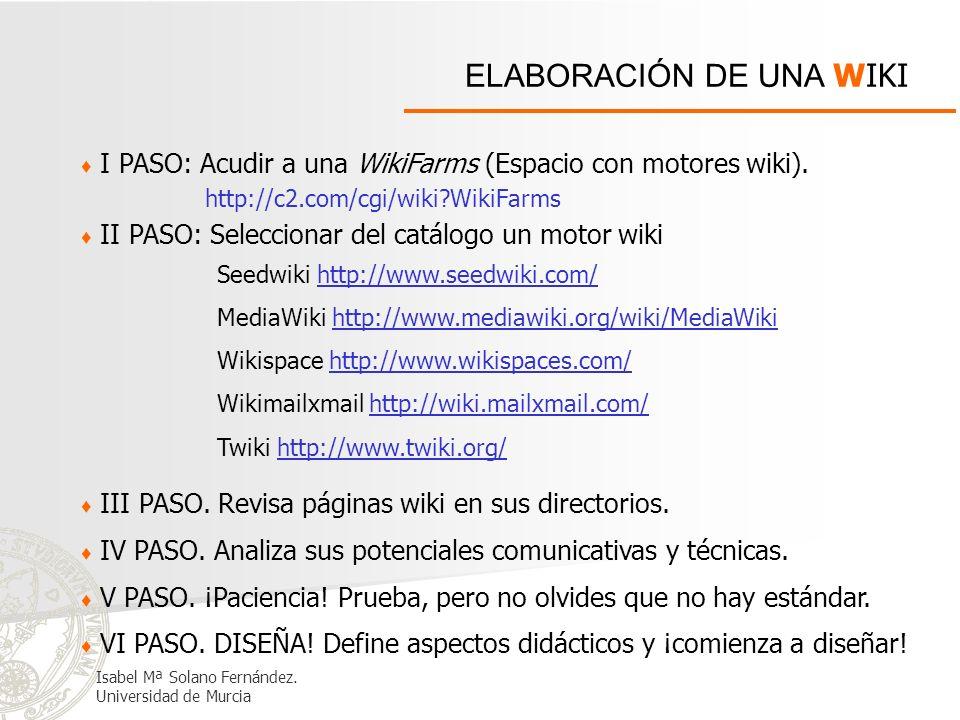ELABORACIÓN DE UNA WIKI I PASO: Acudir a una WikiFarms (Espacio con motores wiki). Seedwiki http://www.seedwiki.com/http://www.seedwiki.com/ MediaWiki