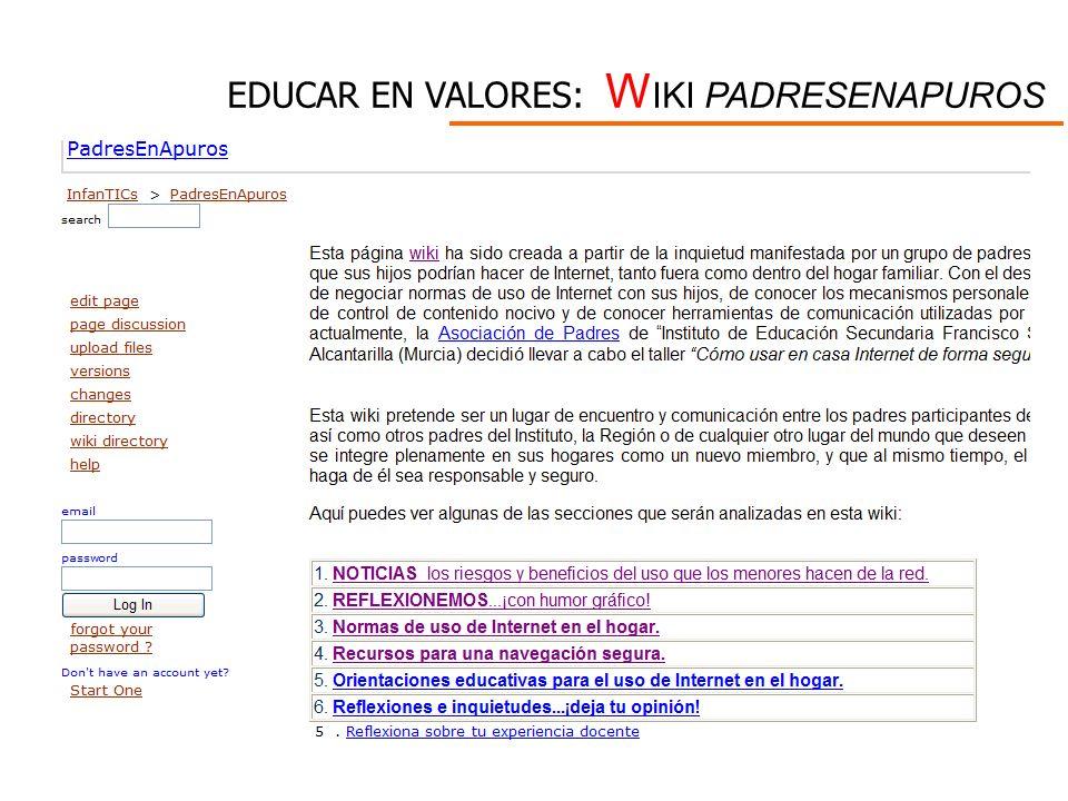 EDUCAR EN VALORES: W IKI PADRESENAPUROS