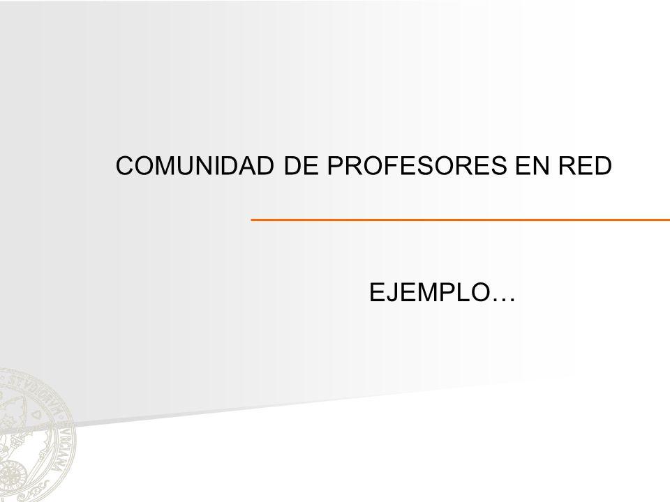 COMUNIDAD DE PROFESORES EN RED EJEMPLO…