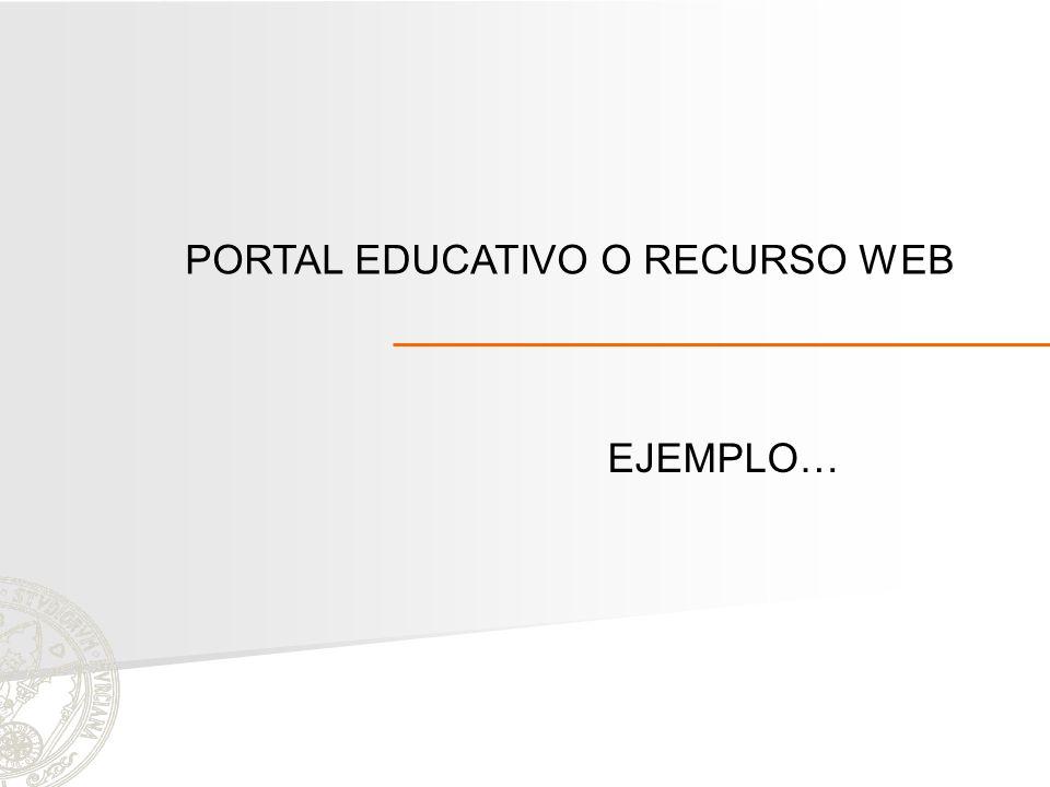 PORTAL EDUCATIVO O RECURSO WEB EJEMPLO…