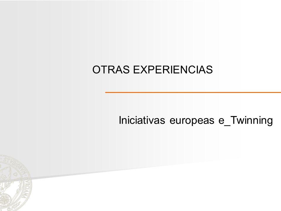 OTRAS EXPERIENCIAS Iniciativas europeas e_Twinning