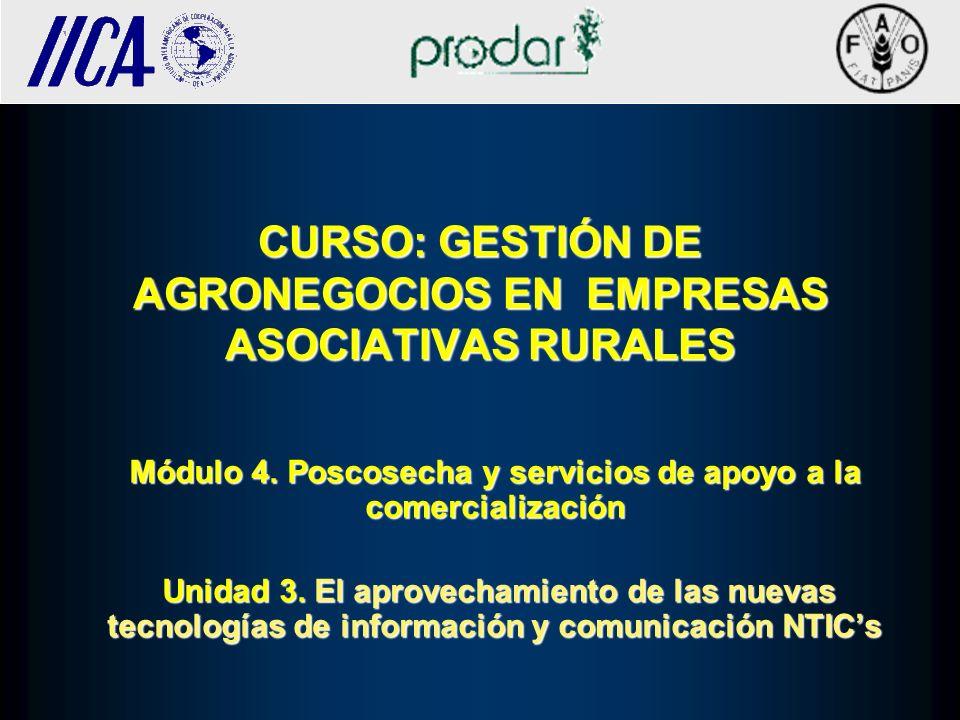 CURSO: GESTIÓN DE AGRONEGOCIOS EN EMPRESAS ASOCIATIVAS RURALES Módulo 4. Poscosecha y servicios de apoyo a la comercialización Unidad 3. El aprovecham