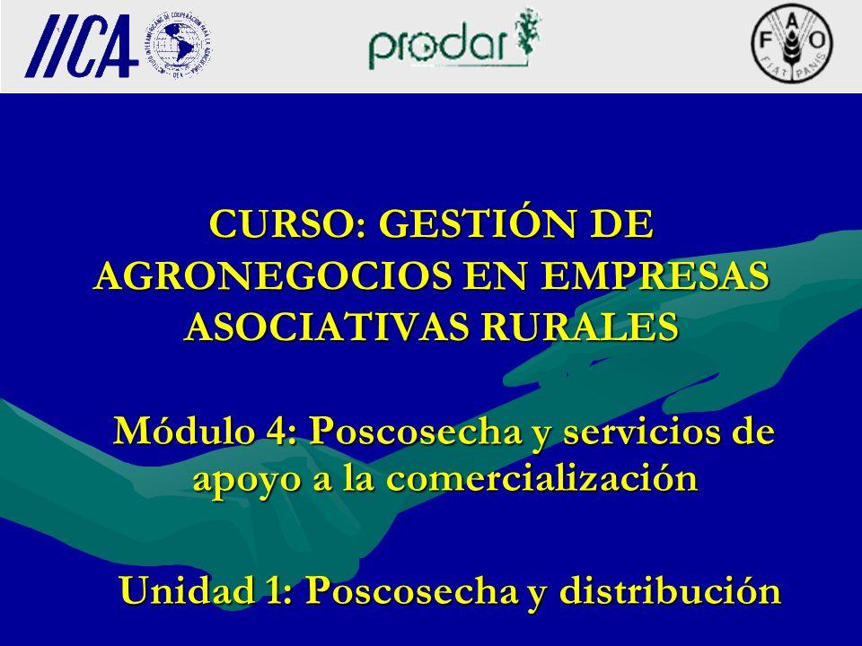 POSCOSECHA Y SERVICIOS DE APOYO A LA COMERCIALIZACIÓN
