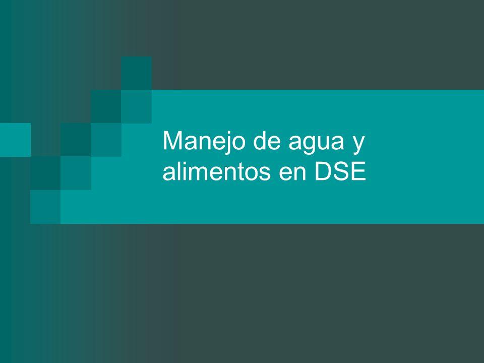 Manejo de agua y alimentos en DSE