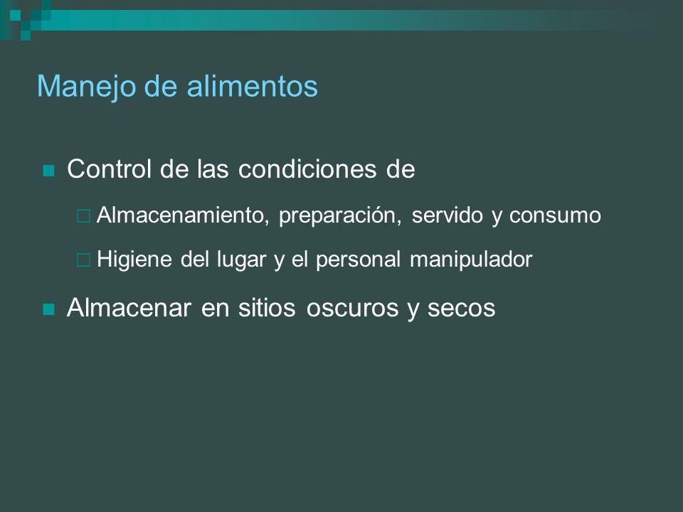 Manejo de alimentos Control de las condiciones de Almacenamiento, preparación, servido y consumo Higiene del lugar y el personal manipulador Almacenar