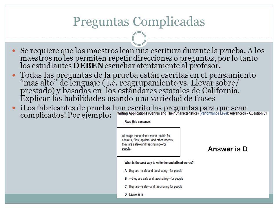 Preguntas Complicadas Se requiere que los maestros lean una escritura durante la prueba.
