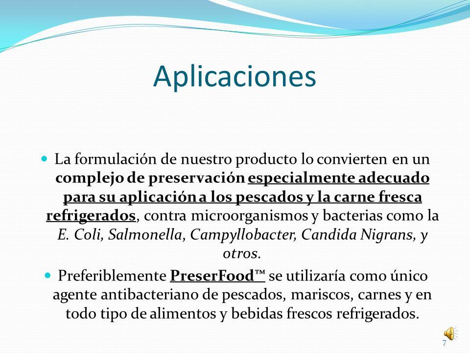 Aplicaciones La formulación de nuestro producto lo convierten en un complejo de preservación especialmente adecuado para su aplicación a los pescados