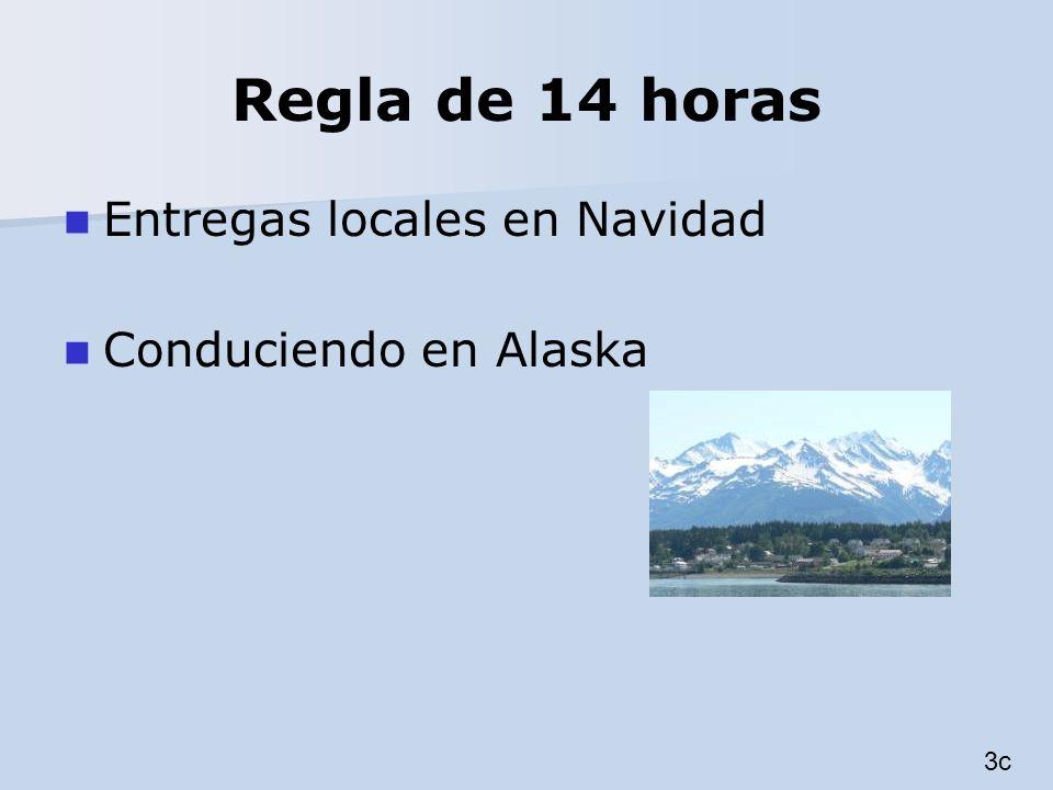 Regla de 14 horas Entregas locales en Navidad Conduciendo en Alaska 3c