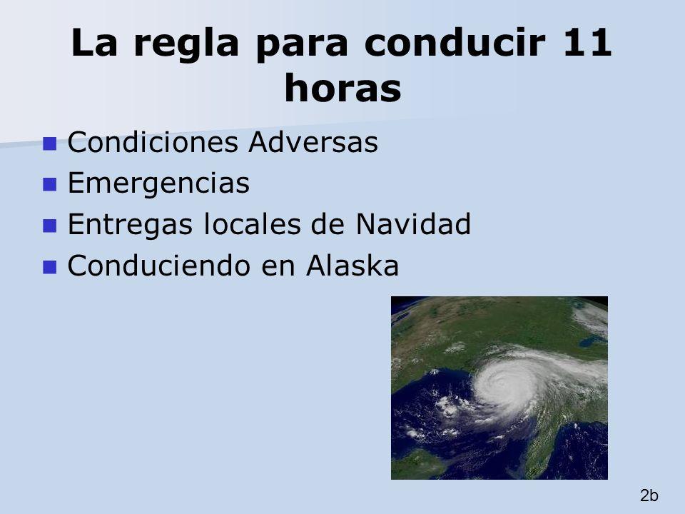 La regla para conducir 11 horas Condiciones Adversas Emergencias Entregas locales de Navidad Conduciendo en Alaska 2b