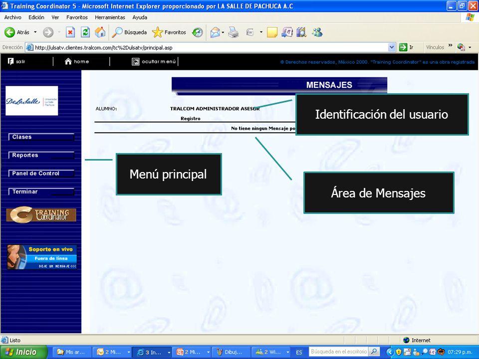 Menú principal Área de Mensajes Identificación del usuario