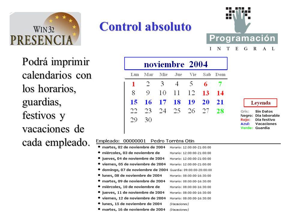 Control absoluto Podrá imprimir calendarios con los horarios, guardias, festivos y vacaciones de cada empleado.