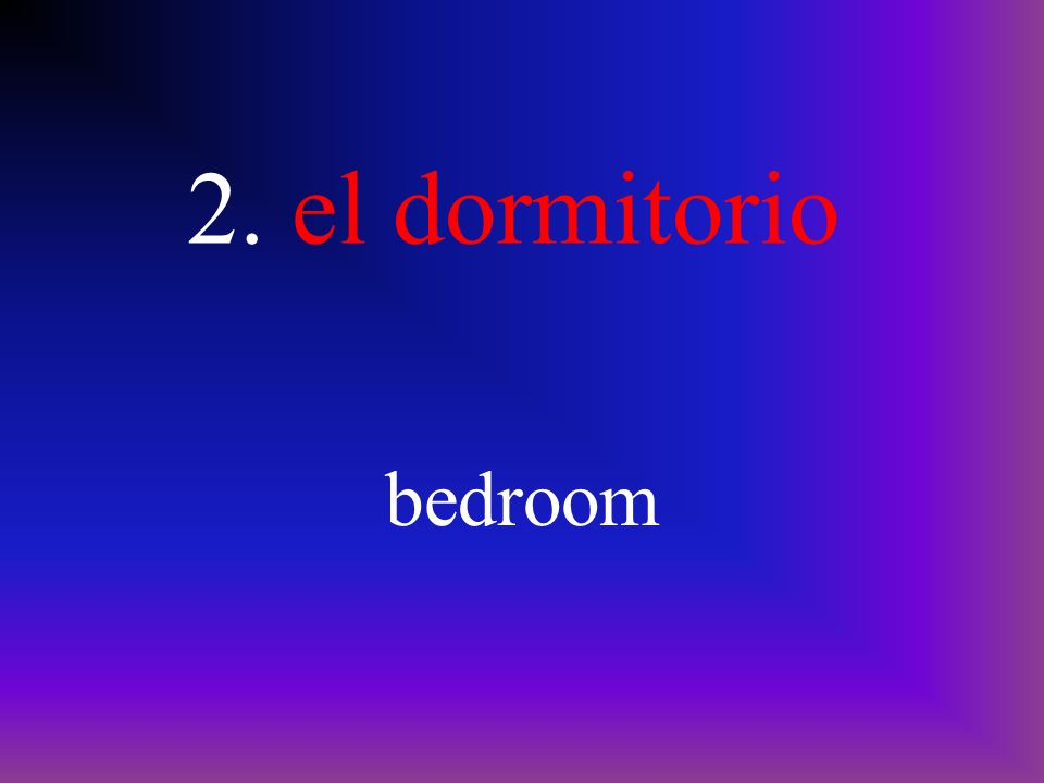 2. el dormitorio bedroom