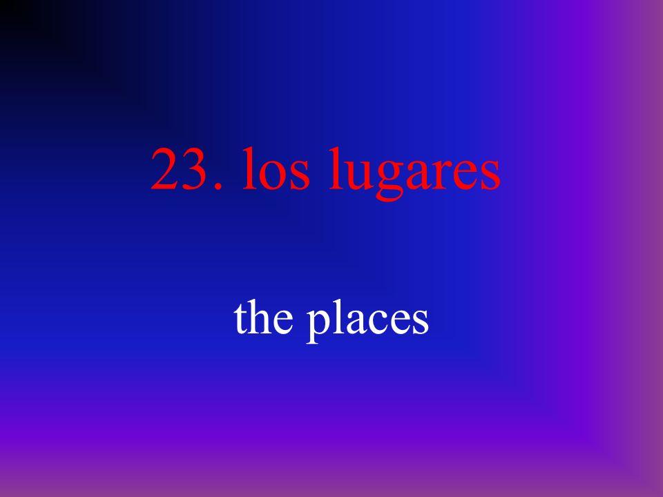 22. la ciudad city