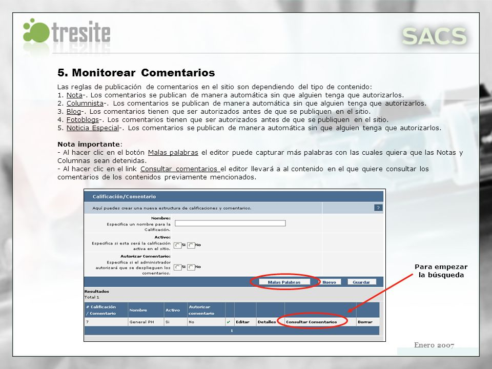 Después el editor debe filtrar el tipo de contenido que desea consultar comentarios (Notas, Blogs, Columnas, Fotoblogs y Noticias de Micrositios).