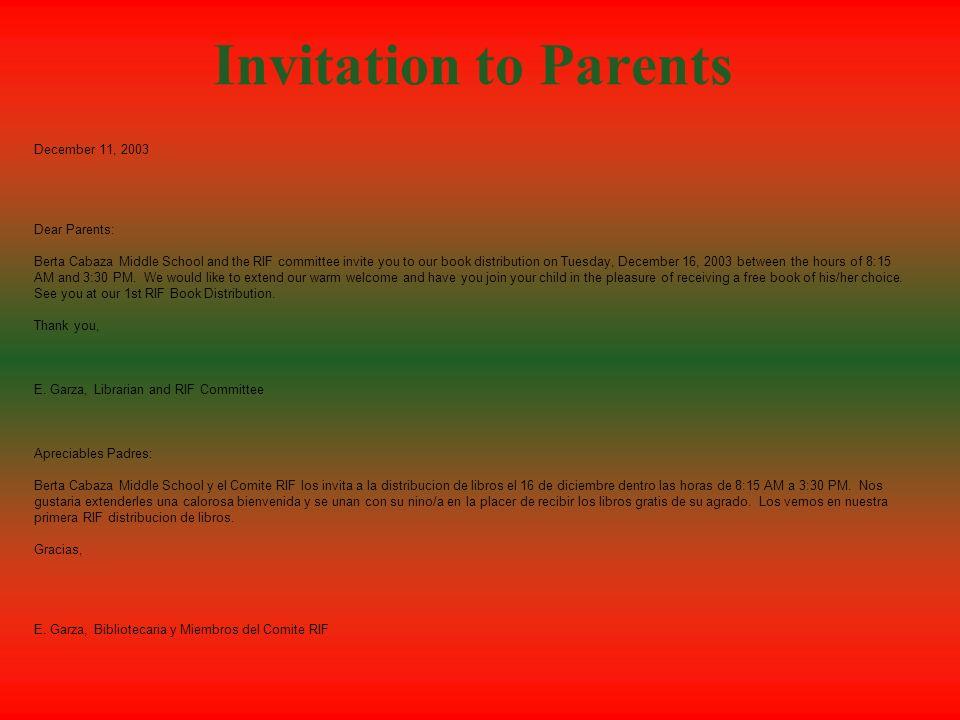 Letter to Parents (Spanish Version) Diciembre 9, 2003 Apreciables Padres: SBCISD ha recibido una subvencion de la Organizacion RIF (La Lectura es Fund
