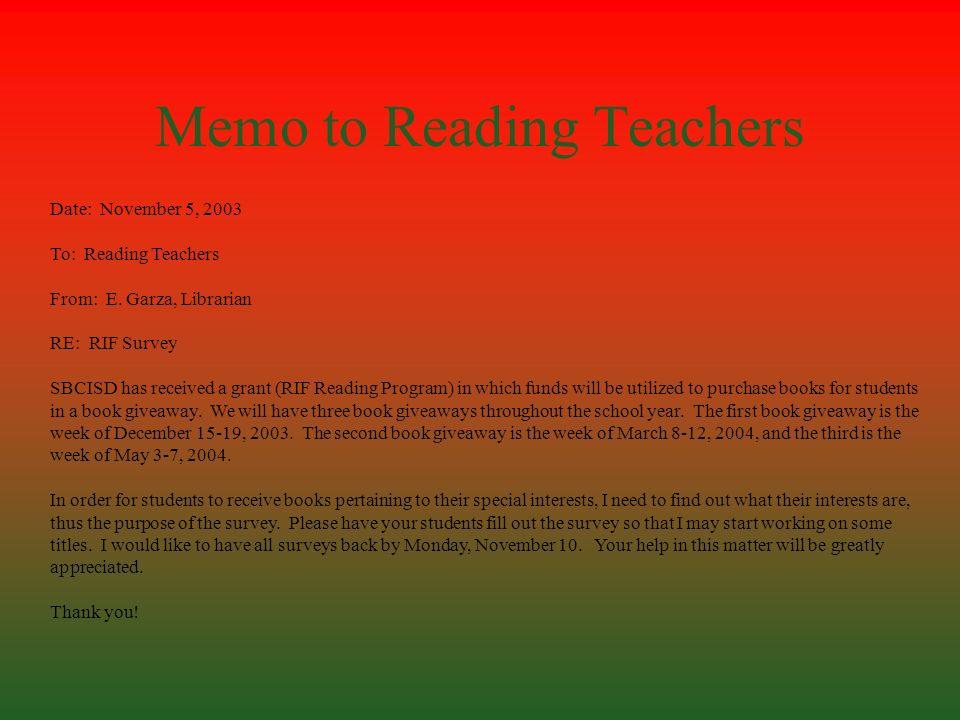 Date: November 5, 2003 To: Reading Teachers From: E.