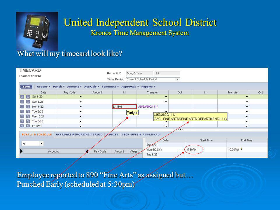 United Independent School District Kronos Time Management System ¿Como me REPORTO para la Asignacion de Horas Extra ? al LLEGAR al sitio: al LLEGAR al