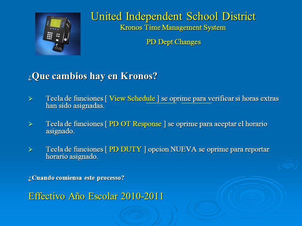 United Independent School District Kronos Time Management System ¿ Que cambios hay en Kronos.