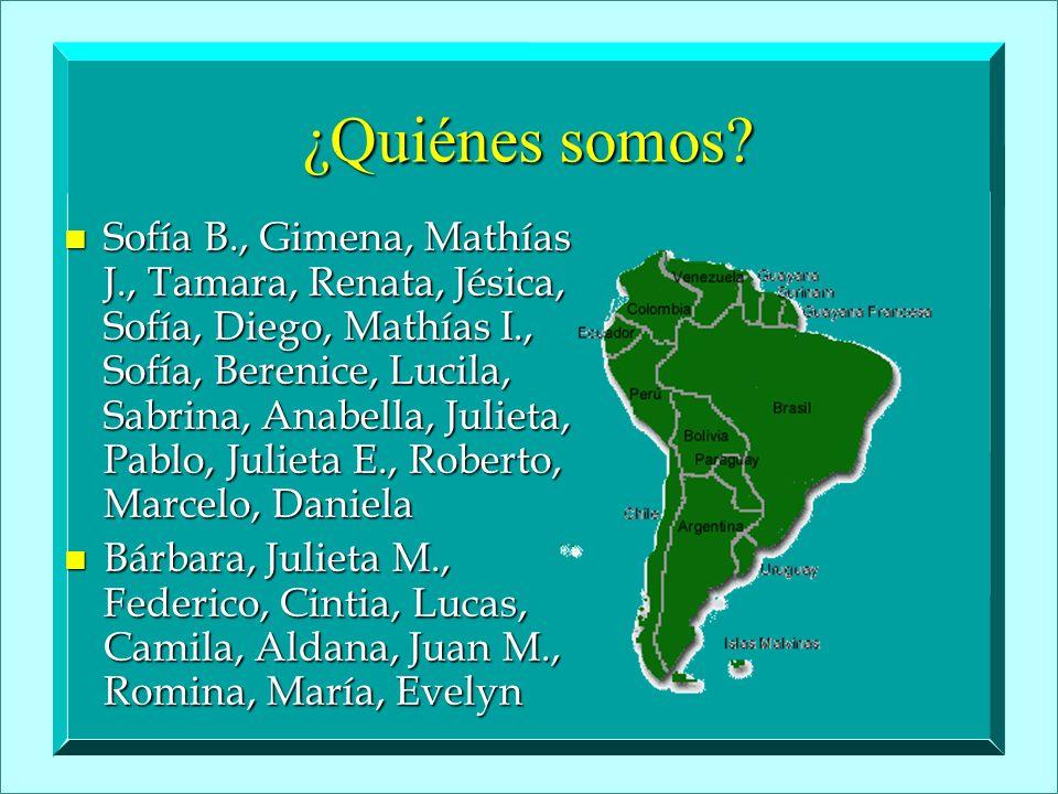 ¿Quiénes somos? n Sofía B., Gimena, Mathías J., Tamara, Renata, Jésica, Sofía, Diego, Mathías I., Sofía, Berenice, Lucila, Sabrina, Anabella, Julieta,