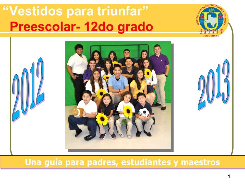 1 Vestidos para triunfar Preescolar- 12do grado Una guía para padres, estudiantes y maestros
