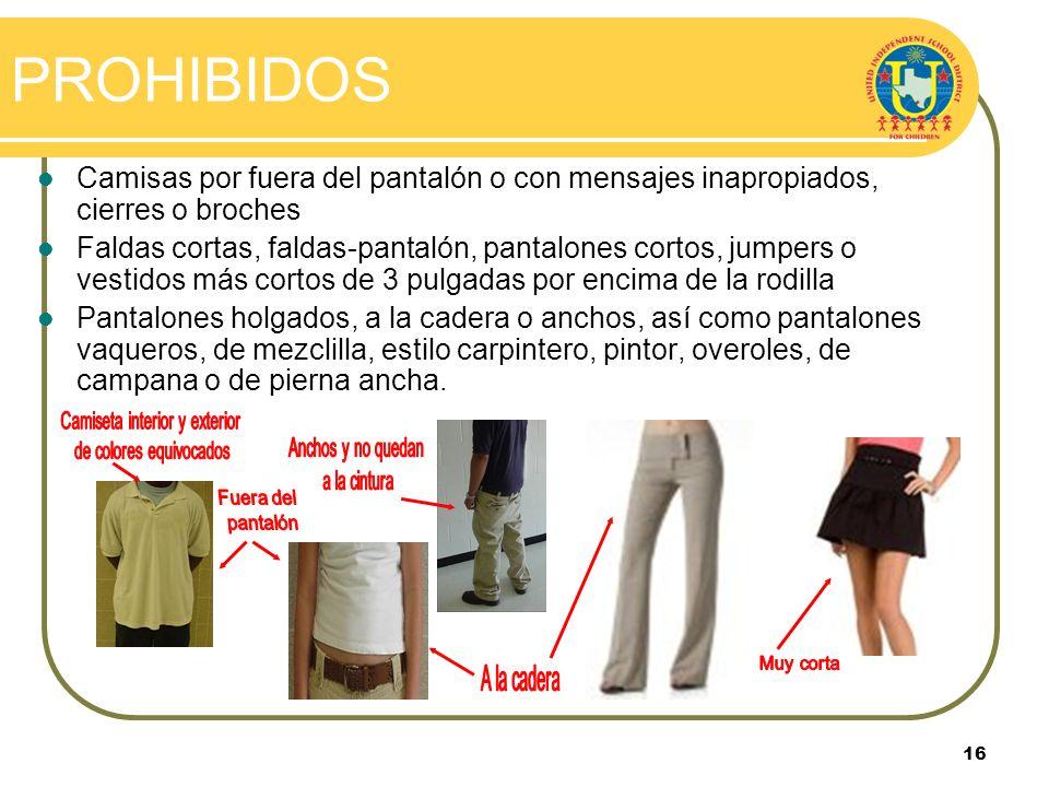 15 PERMITIDO Se permite el uso de mallones/mallas debajo del atuendo que cumpla con las especificaciones del uniforme. Los mallones/mallas deben ser d