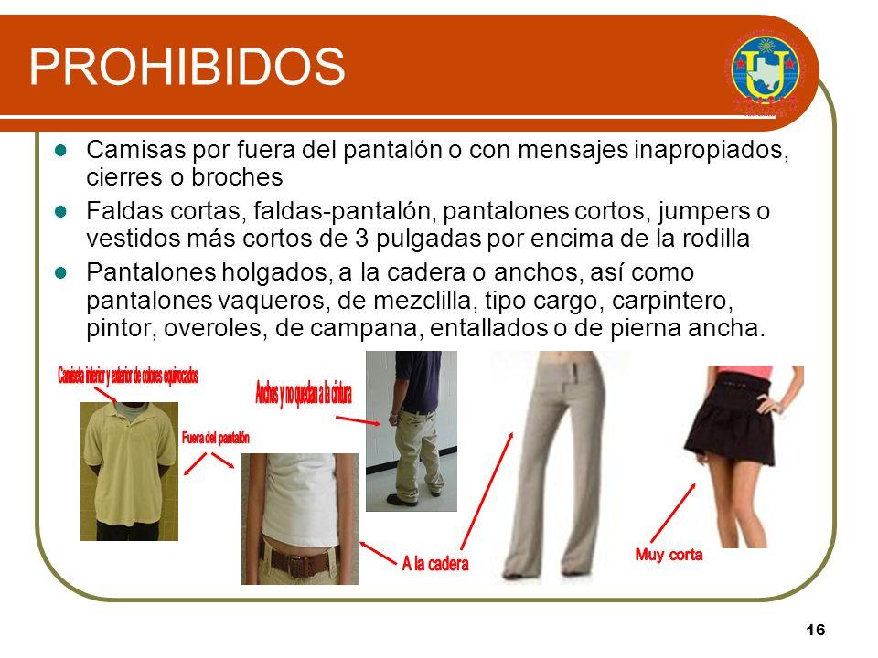 15 PERMITIDOS Se permite el uso de mallones/mallas debajo del atuendo que cumpla con las especificaciones del uniforme. Los mallones/mallas deben ser