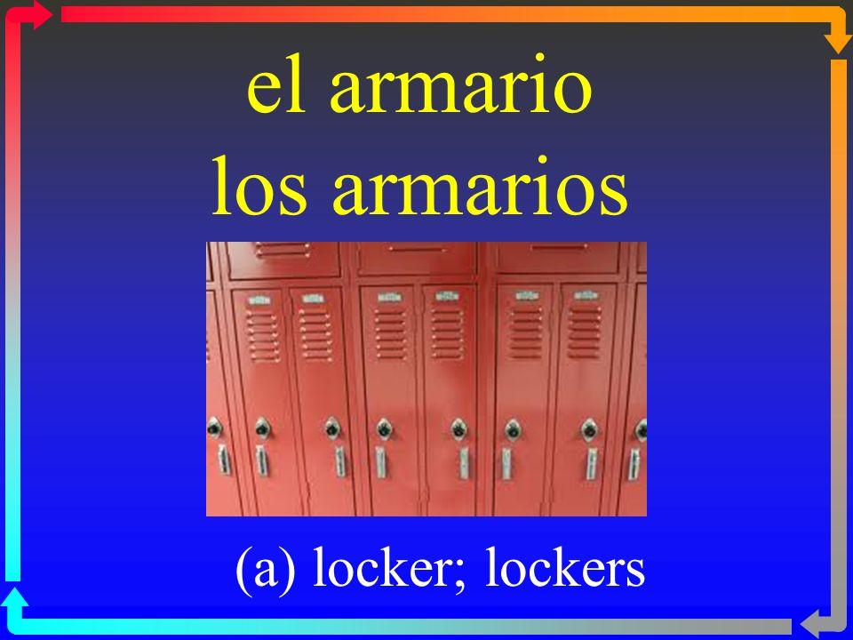 el armario los armarios (a) locker; lockers