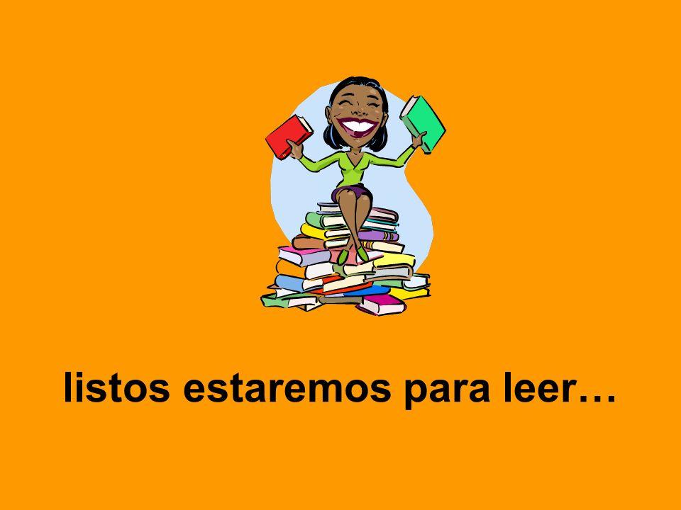 listos estaremos para leer…