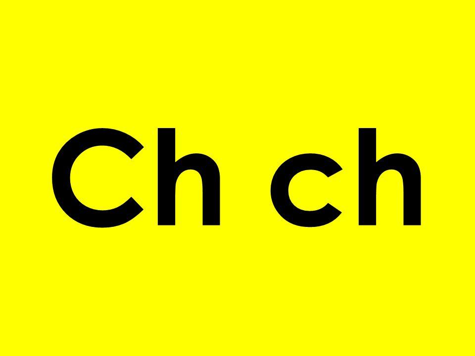 Ch ch o