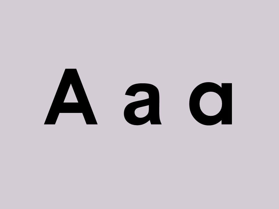 A a a