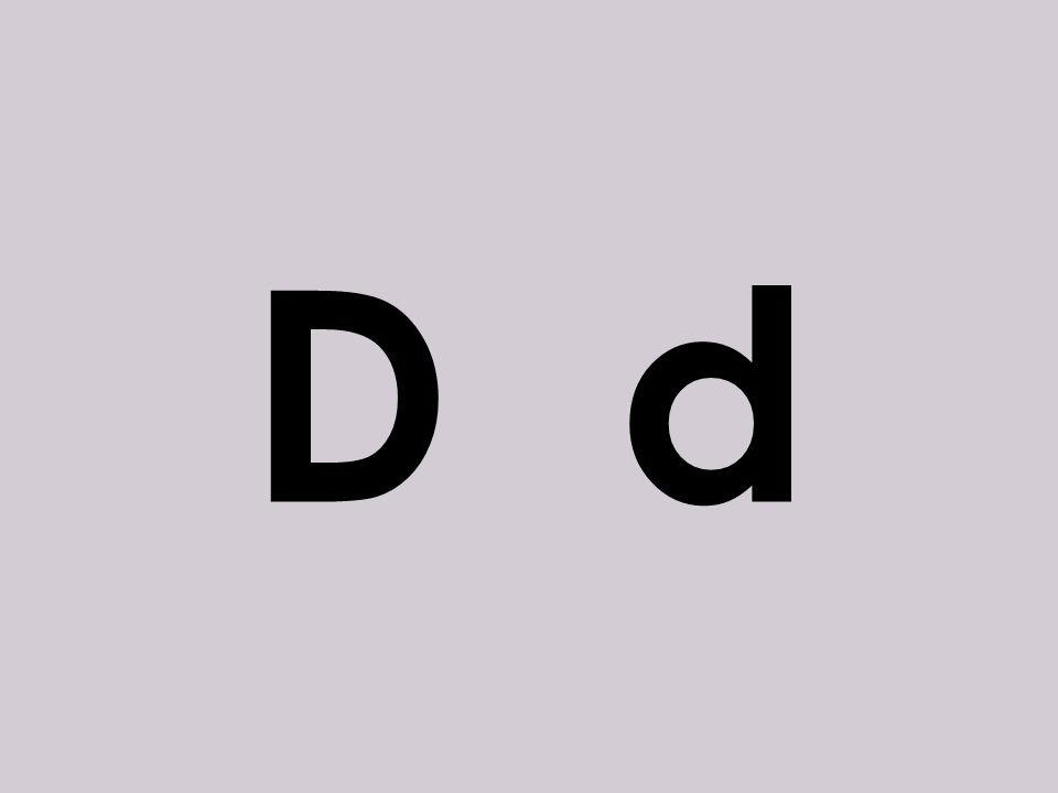 D d o