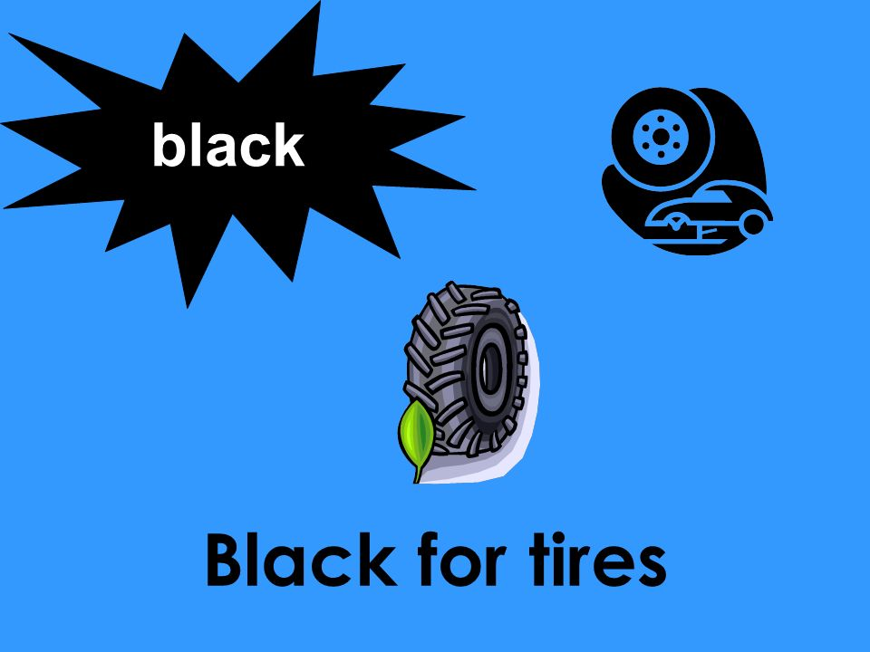 Black for tires black