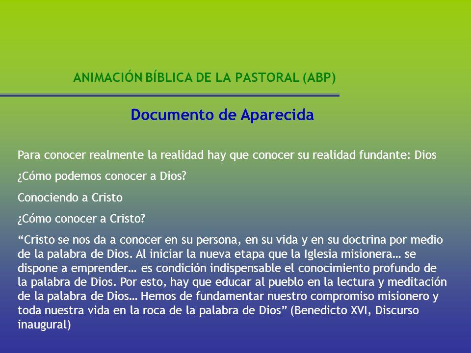 ANIMACIÓN BÍBLICA DE LA PASTORAL (ABP) ORIENTACIONES PARA LA ANIMACIÓN BÍBLICA DE LA PASTORAL