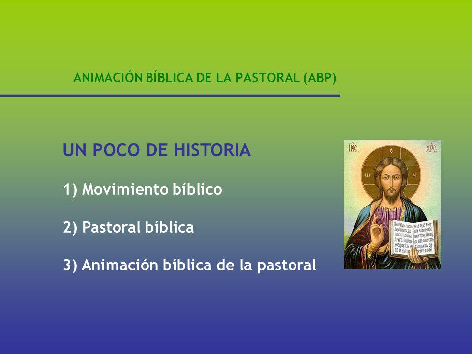 ANIMACIÓN BÍBLICA DE LA PASTORAL (ABP) El movimiento bíblico antes del Concilio Vaticano II se ocupó de la difusión de la Biblia entre los católicos por el escaso conocimiento que éstos tenían de ella.