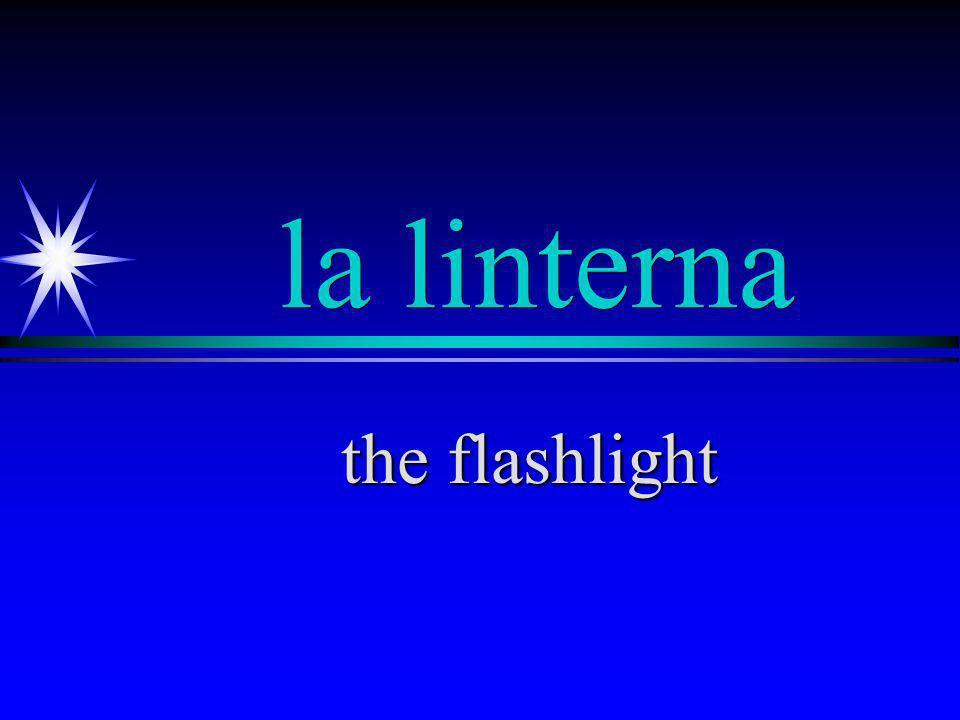la linterna the flashlight