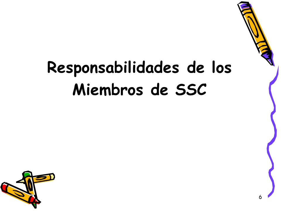 7 Responsabilidades de Todos los Miembros Enfocarse en mejorar el rendimiento de todos los estudiantes Asistir regularmente a las juntas de SSC Revisar los procedimientos de las juntas Revisar los procedimientos concernientes a los programas y fondos categóricos Estar preparados para servir en subcomités para ayudar al SSC
