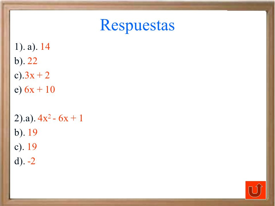 1). a). 14 b). 22 c).3x + 2 e) 6x + 10 2).a). 4x 2 - 6x + 1 b). 19 c). 19 d). -2