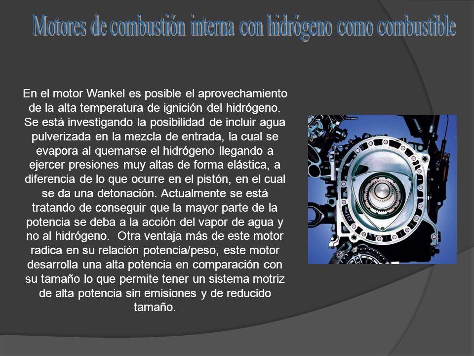 En el motor Wankel es posible el aprovechamiento de la alta temperatura de ignición del hidrógeno. Se está investigando la posibilidad de incluir agua