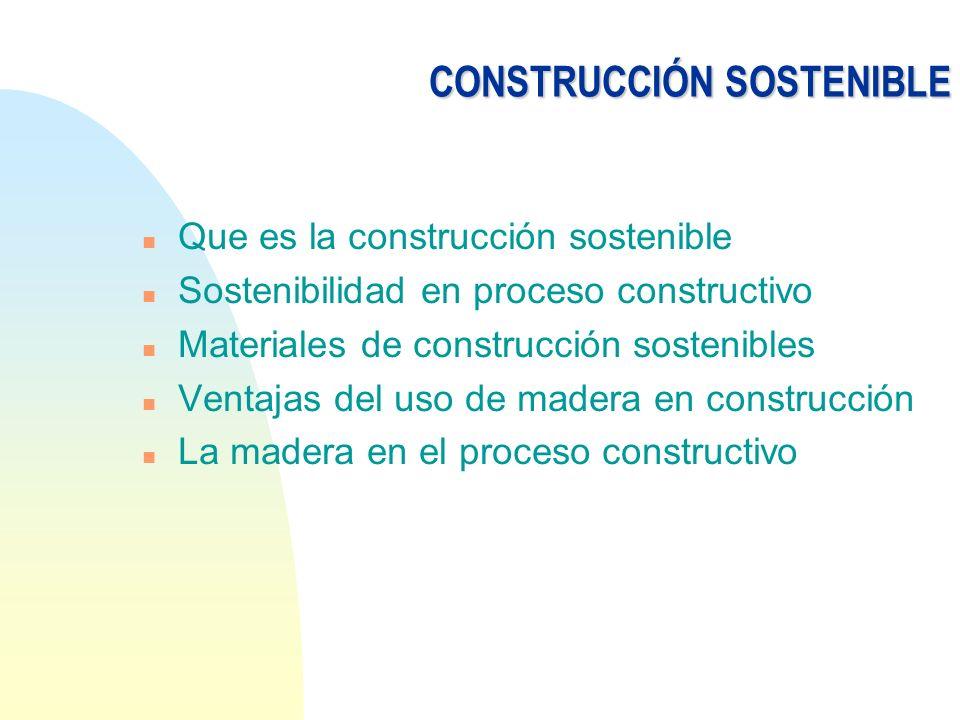 CONSTRUCCIÓN SOSTENIBLE n Que es la construcción sostenible n Sostenibilidad en proceso constructivo n Materiales de construcción sostenibles n Ventaj