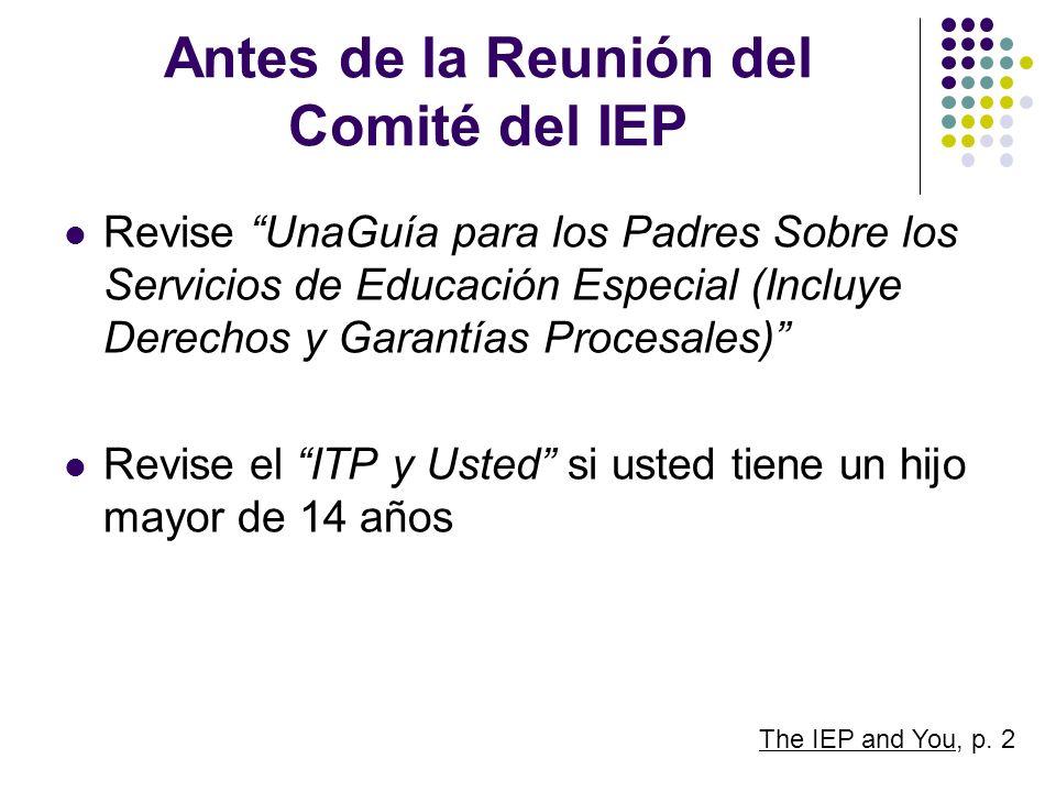 Antes de la Reunión del Comité del IEP Revise UnaGuía para los Padres Sobre los Servicios de Educación Especial (Incluye Derechos y Garantías Procesal
