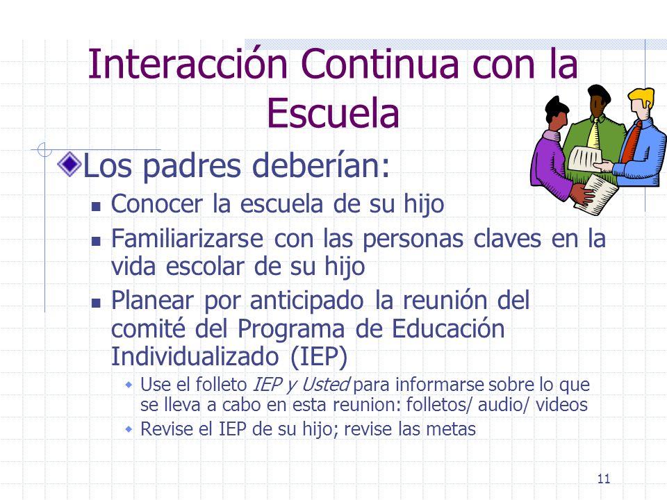 10 Recopile y Organice Información sobre su Hijo Copias de la correspondencia Notificaciones de los eventos escolares Premios o reconocimiento
