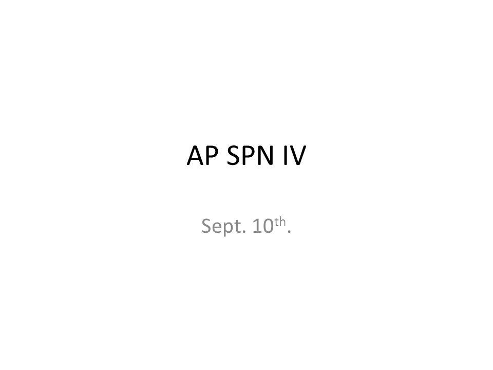 AP SPN IV Sept. 10 th.