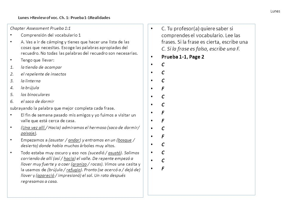 Lunes >Review of the preterite © Pearson Education, Inc.