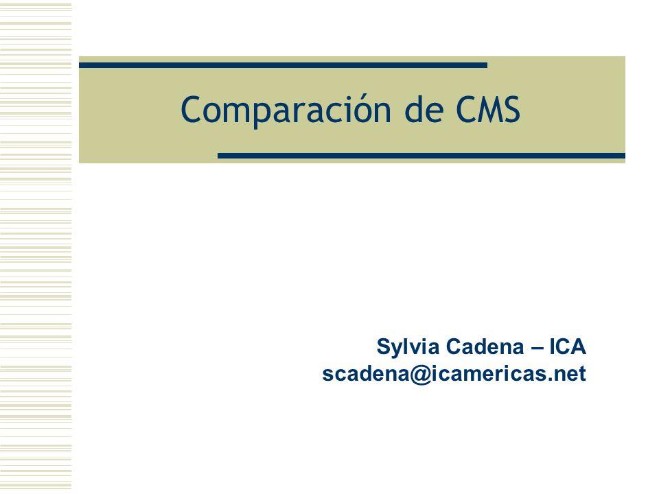 Comparación de CMS Sylvia Cadena – ICA scadena@icamericas.net