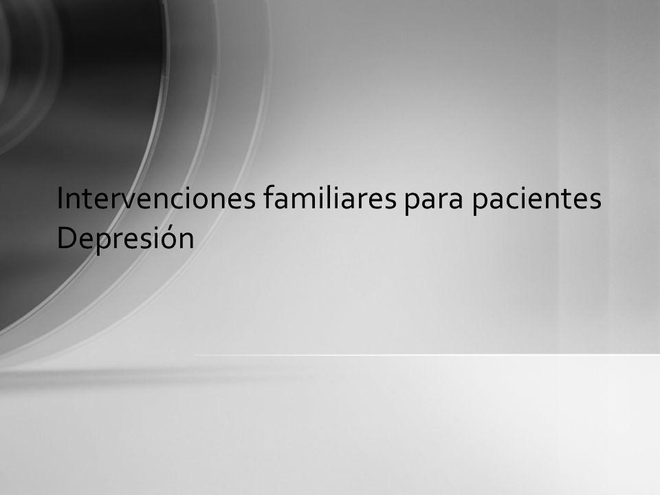 Intervenciones familiares para pacientes Depresión