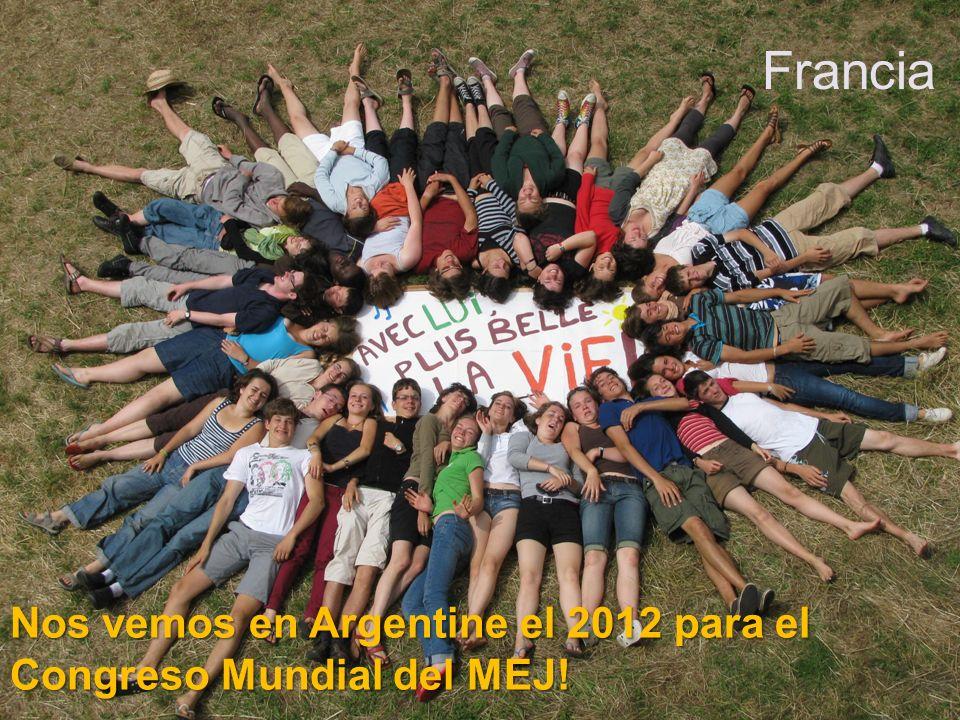 Nos vemos en Argentine el 2012 para el Congreso Mundial del MEJ! Francia
